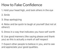 your confidence shouldn't necessarily be fake but these are some really good tips