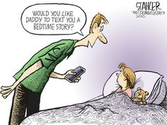Would you like daddy to text you a bedtime story?