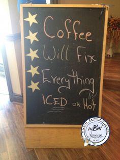 Coffee will fix everything Chalkboard Signs, Art Quotes, Coffee, Creative, Kaffee, Coffee Art