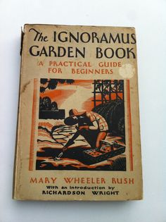 Ignoramus Garden Book 1st Edition 1931 by drcarrot on Etsy, $96.00