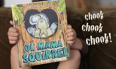 Try reading Ol Mama Squirrel by David Ezra Stein and giving the children egg shakers for the CHOOK CHOOK CHOOK noises!