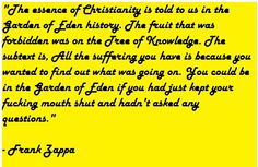 A #quote from Frank Zappa on #Atheism. #Zappa