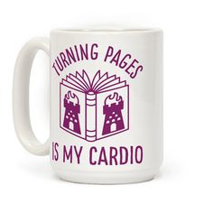 "Turning Pages Is My Cardio - Show your love for the written word with this funny mug. This cute book lovers coffee mug features an illustration of a book with a tower symbol on it and the phrase ""Turning Pages Is My Cardio."""