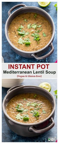 Instant Pot Mediterranean Lentil Soup is packed with tons of flavors. Gets done in less than 30 minutes, thanks to the IP! Vegan & gluten-free.