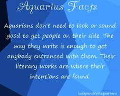 Aquarians are writers