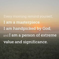 You are God's masterpiece...