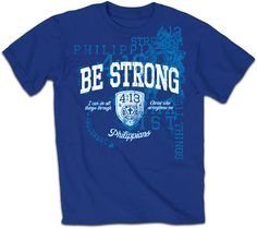 Be Strong T-Shirts | Philippians 4:13 T-Shirt | Blue Chiristian T-Shirt