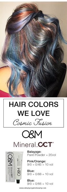Cosmic hair color with Original & Mineral Mineral.CCT color line by Deb Pedraza!