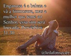 Provérbios 31.30 …