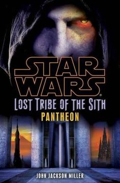 Pantheon (Star Wars: Lost Tribe of the Sith, Star Wars Books, Star Wars Characters, Darth Bane, Create Your Own Character, Groups Poster, Science Fiction Magazines, Lando Calrissian, Star Wars Comics, Ewok