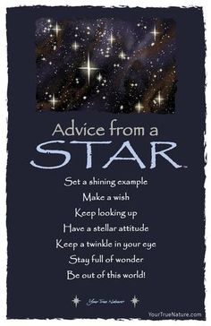 Each postcard says: Advice from a Star Set a shining example Make a wish Keep looking up Have a stellar attitude Keep a twinkle in your eye Stay full of wonder