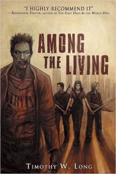 Among the Living - Kindle edition by Timothy W. Long. Literature & Fiction Kindle eBooks @ Amazon.com.