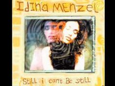 """Still I Can't Be Still"" by Idina Menzel"