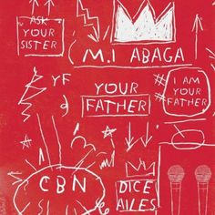 FRESH MUSIC : M.I Abaga Ft. Dice Ailes  Your Father
