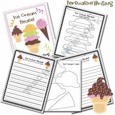 Ice Cream Persuasive Writing idea. Have the kids persuade you to have an ice cream party and then do it.
