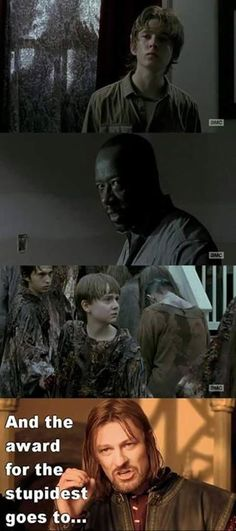 Why it's Sam of course!! Couldn't do the one thing he was told! This kid is worse than Carl lol (Favorite Meme Walking Dead)