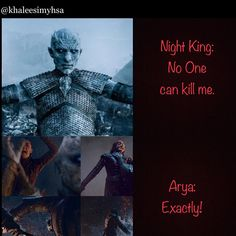 Image may contain: 2 people, text that says ' Night King: No One can kill me. Game Of Thrones Meme, Game Of Thrones Episodes, Game Of Throne Actors, Game Of Thones, The Last Kingdom, Got Memes, Movie Memes, Night King, Today Episode