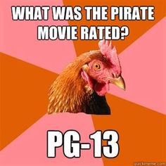 "Anti-Joke Chicken; this was funny b/c Hat tells this joke ""ARRRRR""   and since it's a ""dad"" joke, THIS is hilarious."