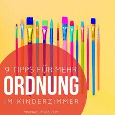 9 Tipps für mehr Ordnung im Kinderzimmer - MINIMAL IST MUSS