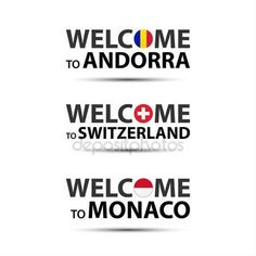 Welcome to Andorra, welcome to Switzerland and welcome to Monaco symbols with flags, simple modern Andorra, Swiss and Monaco icons isolated on white background, vector illustration Ilustraciones De Stock Sin Royalties Gratis
