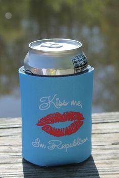 Future First Lady  - Kiss Me Koozie, $5.99 (http://www.futurefirstlady.net/kiss-me-koozie/)