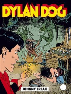 Johnny Freak - Dylan Dog - Sergio Bonelli