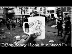 Torrent Vlog s01e13 | Tra$h | Look Mum No Hands | Stood Up