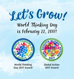 It's almost time for World Thinking Day! Are you ready to grow? #WTD2017 #LetsGrow