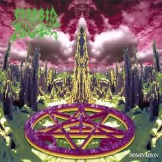 Morbid Angel-Domination - Fourth album released in 1995. Good old fashioned death metal that just floors you \m/ \m/