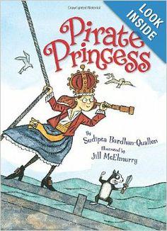 Pirate Princess: Sudipta Bardhan-Quallen, Jill McElmurry: 9780061142420: Amazon.com: Books