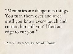 Mark Lawrence, Prince of Thorns (The Broken Empire) Writing Words, Writing Quotes, Poem Quotes, Wisdom Quotes, Words Quotes, Life Quotes, Sayings, Pretty Words, Beautiful Words