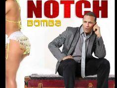 """NOTCH - BOMBA """"2012"""""""