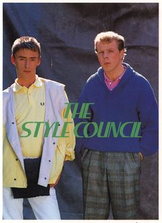 Weller & Talbot The Council Uk Culture, The Style Council, New Wave Music, Paul Weller, Vintage Sportswear, Britpop, 80s Music, Great British, Post Punk