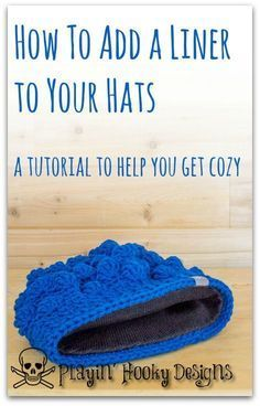 Playin' Hooky Designs: Add a Liner to Your Hats, tutorial uses a purchased liner. Same technique for knit or crochet hat Loom Knitting, Knitting Patterns, Crochet Patterns, Hat Patterns, Free Knitting, Crochet Stitches, Knit Or Crochet, Crochet Crafts, Crotchet