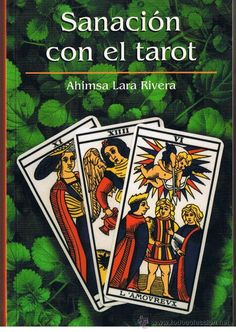 ESTIU-2013.  Ahimsa Lara Rivera. La sanación con el tarot. OCULTISME 133 TAR