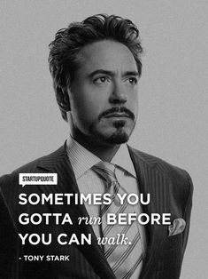 I love this quote. Not because it's from a comic book movie or from RDJ, but because it fits into so many different aspects of life. Sometimes, looking before you leap defeats the whole purpose or reason you decided to leap in the first place.