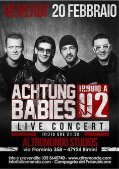 Venerdì 20 febbraio 2015 in concerto all'Altromondo i Achtung Babies tribute band degli U2.