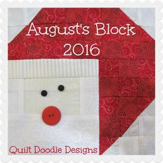 Looking for your next project? You're going to love August'sBlock Santa Claus 2016 by designer Quilt Doodle.