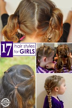 "17 {Terrific} Hair Styles for Little Girls - things that fit into busy lives with normal ""mom"" skills!"