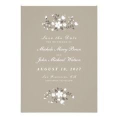 Customize this Stylish Beautiful Contemporary Modern Pretty Floral Save the Date Flat Card, fully customizable and set as a template for your easy customization. White flowers on a tan beige background make this invitation look lovely rustic. You can also change the corners of this invitation to rounded which will work perfectly with this design. This is white text version. Matching Wedding Invitation, RSVP Card, Bridal Shower Invitation, Rehearsal Dinner Invitation, Thank You Card and ...