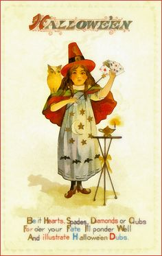 A young girl with an owl sitting on her shoulder performs a magic trick with a deck of cards using a magic wand. The poem reads:  Be it Hearts, Spades, Diamonds or Clubs For o'er your Fate I'll ponder Well And illustrate Halloween Dubs.  This image would be great for a combination of Halloween cards and a poster to hang on your wall. And don't forget to look at the t-shirts, cell phone covers, tote bags and other great products!