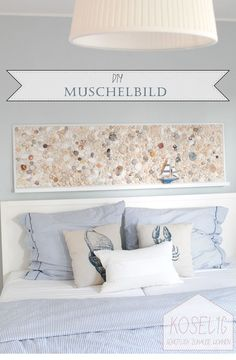 DIY Muschelbild DIY Muschelbild The post DIY Muschelbild appeared first on Esszimmer ideen. Diy Interior, Diy Art, Home And Living, Christmas Diy, Bed Pillows, Furniture Design, Diy Projects, House Styles, Shell Painting