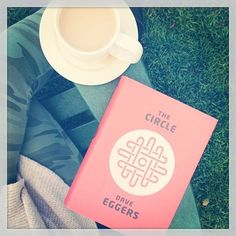the circle by dave eggers - i am about 200 pages in and am utterly mesmerized (and more than a little creeped out)