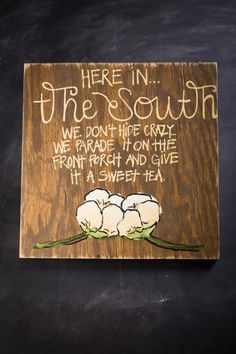 Here in the South Signs | Simply Southern Signs | Bourbon & Boots