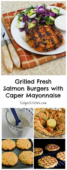 Grilled Fresh Salmon Burgers with Caper Mayonnaise are a new healthier option for burgers on the grill.  These will be a hit at summer holiday parties.  #Grilling #Salmon [from KalynsKitchen.com]