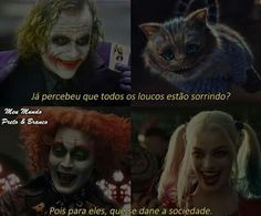 Loucura ... Isso é bom Loucura,oque nos faz vdd My Best Secret, Disney Songs, Sad Life, Motivational Phrases, Joker And Harley, Bat Family, Series Movies, Free Pictures, Alice In Wonderland