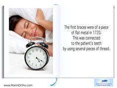 Orthodontic Fact #6 The first braces were of a piece of flat metal in 1720.- 900 Larkspur Landing Circle, Suite 200, Larkspur, CA 94939 Phone: 415-459-8006 #invisalign #OrthodonticsFAQ #orthodontist #gortonschmohlorthodontics