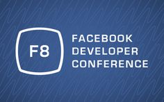 Facebook ha anunciado las fechas y el lugar de su próxima conferencia de desarrolladores. ¡Qué #MadeByGoogle ni que nada! Llega F8