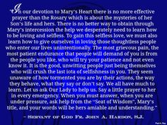 = Saint Louis De Montfort's True Devotion to Mary (for who knows their son better than a mother) Praise God. Honor Mary.