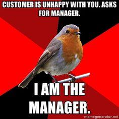 Retail Robin - Cashier Problems, Retail Problems, Girl Problems, Waitress Problems, Work Memes, Work Quotes, Work Humor, Work Funnies, Retro Humor